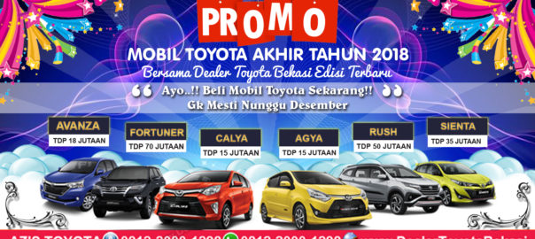 Promo Dealer Toyota Bekasi Akhir Tahun 2018