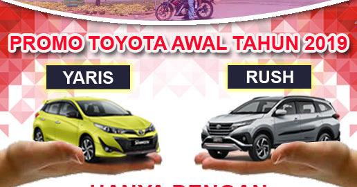 Promo Toyota Awal Tahun 2019 - Auto2000 bekasi
