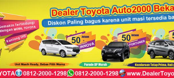 Promo Dealer Toyota Auto2000 Bekasi 2019