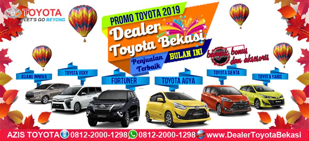 Promo Dealer Toyota Bekasi 2019, DP Murah & Cicilan Ringan